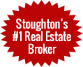 Stoughton's #1 Real Estate Broker
